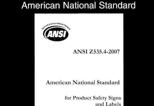 American National Standard for Product Safety Signs and Labels