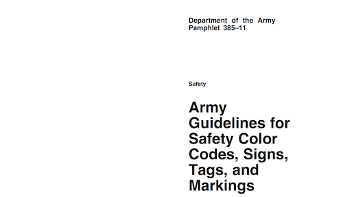 Army Guidelines for Safety Color Codes Signs Tags and Markings